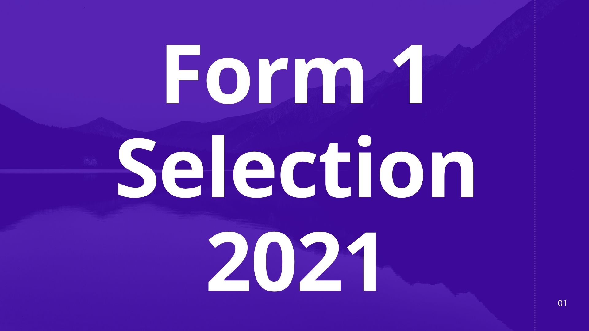 Read more about the article Form 1 Selection Results are out; Admission Process to Start in August